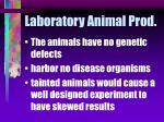 laboratory animal prod51