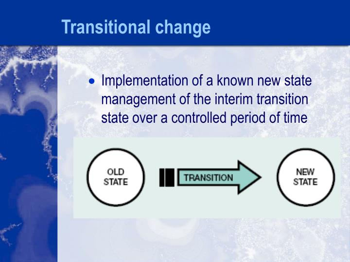 Transitional change