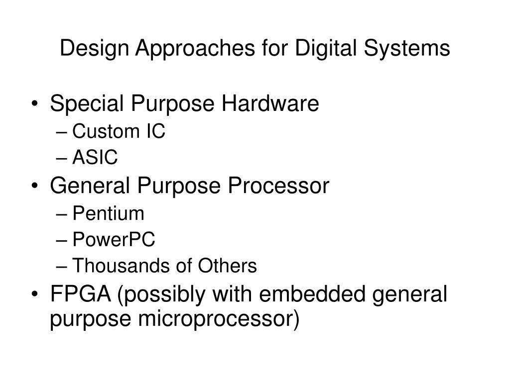 Design Approaches for Digital Systems