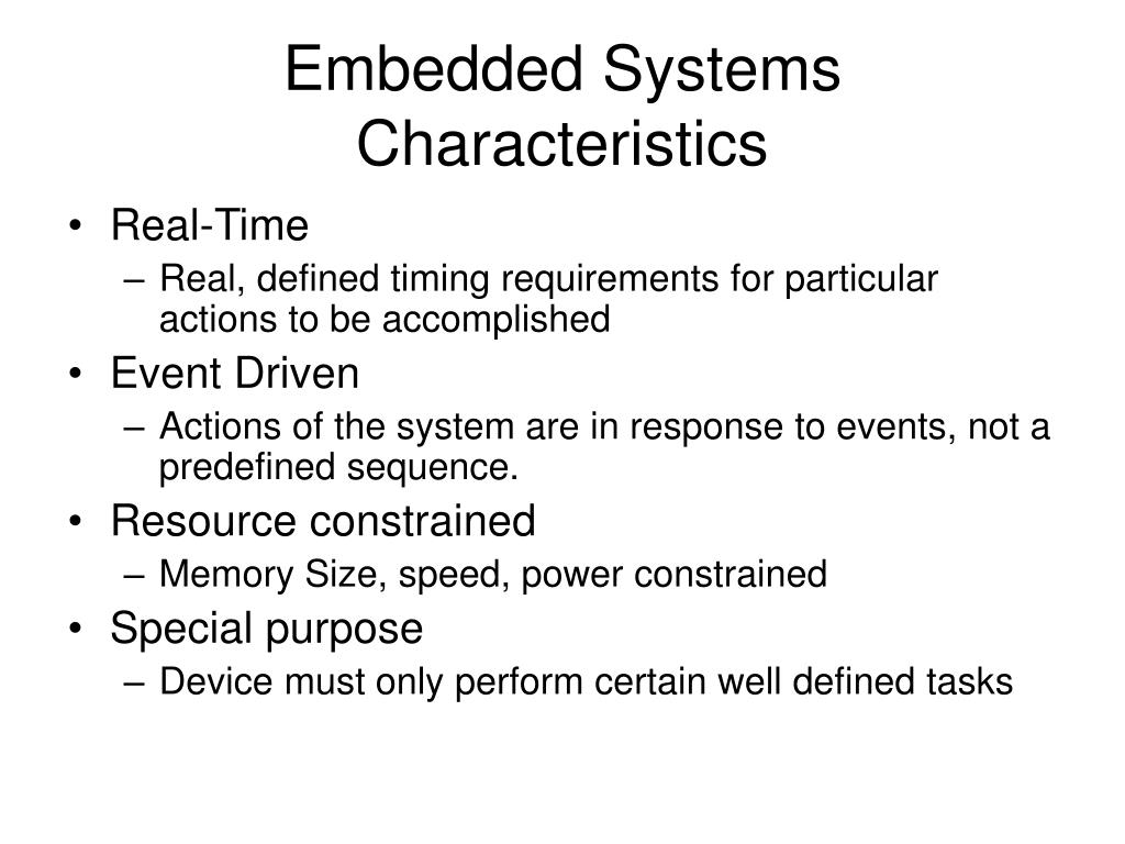 Embedded Systems Characteristics