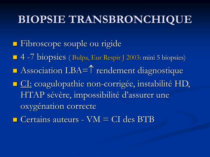BIOPSIE TRANSBRONCHIQUE