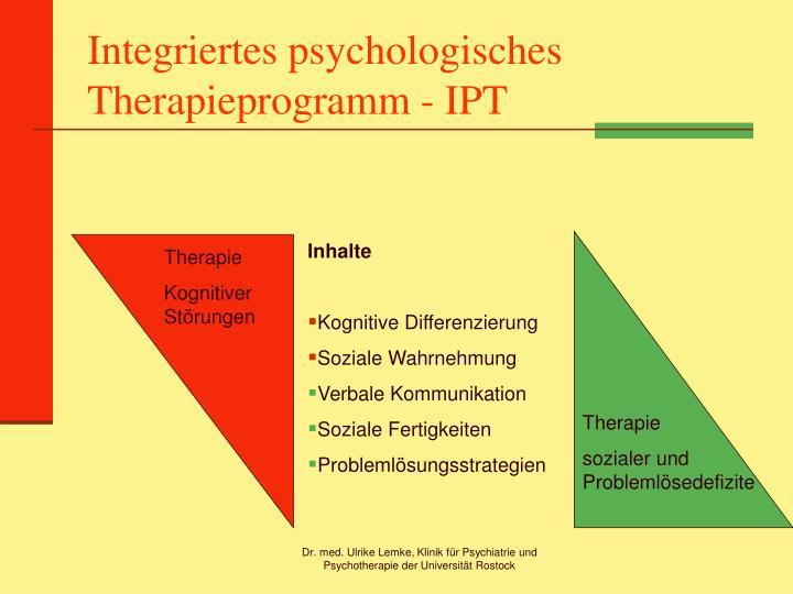 Integriertes psychologisches Therapieprogramm - IPT