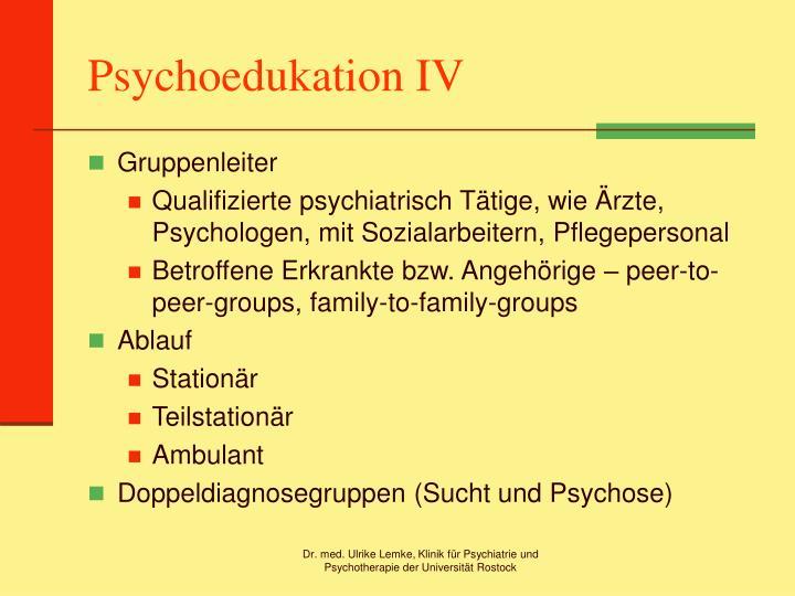 Psychoedukation IV