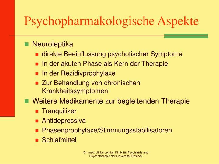 Psychopharmakologische Aspekte