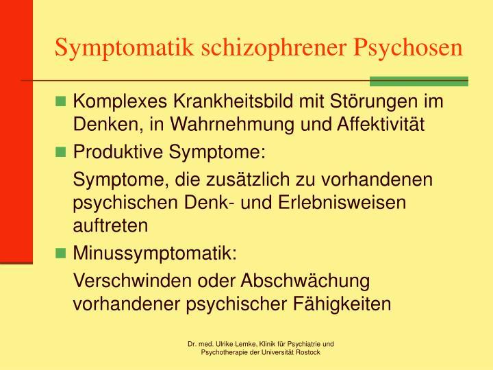 Symptomatik schizophrener psychosen