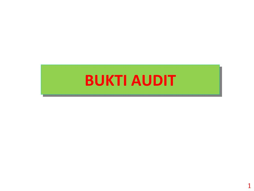 Ppt Bukti Audit Powerpoint Presentation Free Download Id 927732