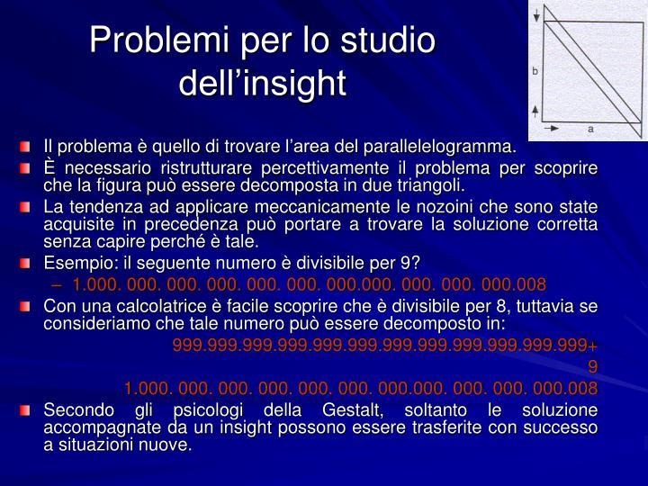 Problemi per lo studio dell'insight