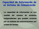 capacidad de informaci n de un sistema de comunicaci n