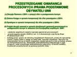 przestrzeganie gwarancji procesowych prawa podstawowe obywateli unii