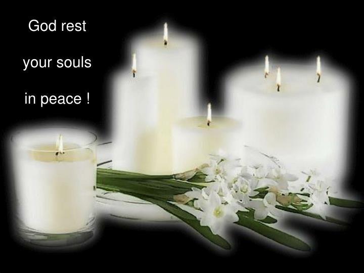 God rest