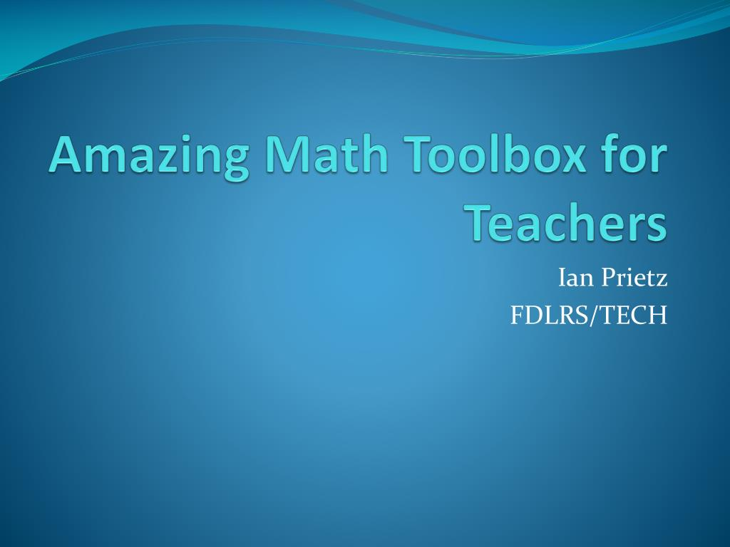 amazing math toolbox for teachers l.