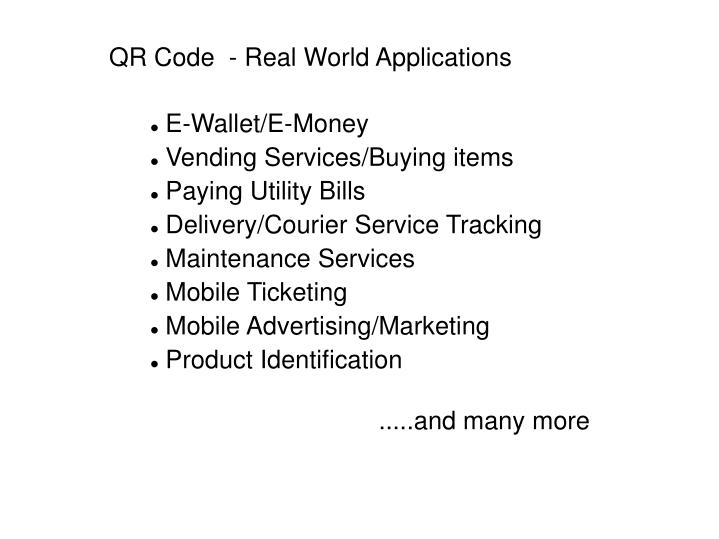 QR Code  - Real World Applications