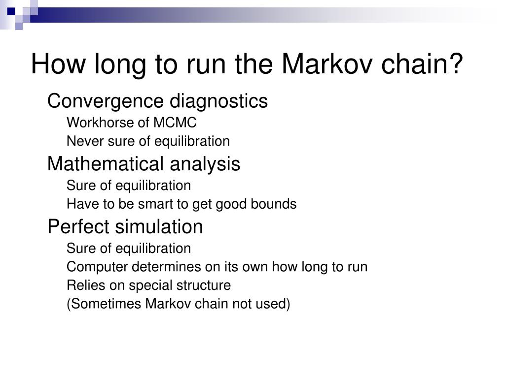 How long to run the Markov chain?