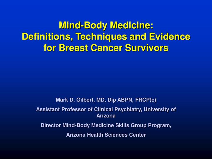 mind body medicine definitions techniques and evidence for breast cancer survivors n.