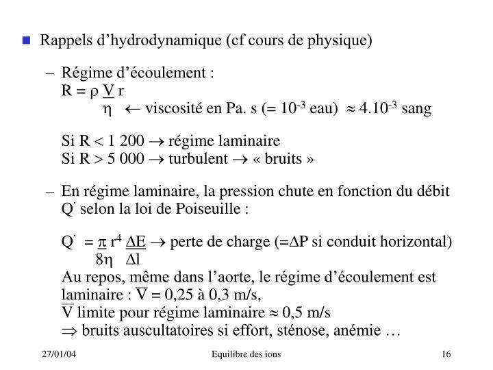 Rappels d'hydrodynamique (cf cours de physique)