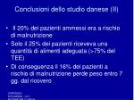 conclusioni dello studio danese ii