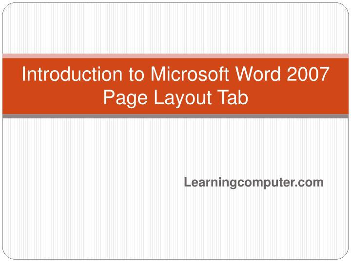 introduction to microsoft word 2007 page layout tab n.