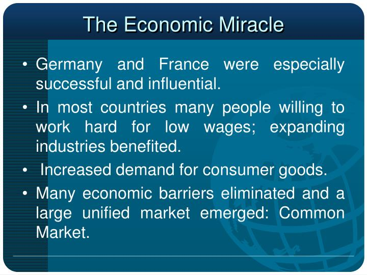 the economic miracle essay This essay streetcar named desire and other 63,000+ term the reason behind this Ð''economic miracle' during the early nineties was due to the north sea oil and.