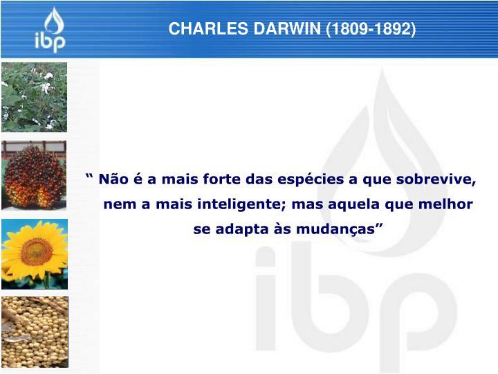 CHARLES DARWIN (1809-1892)