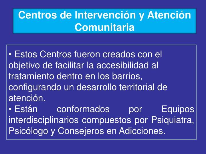 Centros de Intervención y Atención Comunitaria