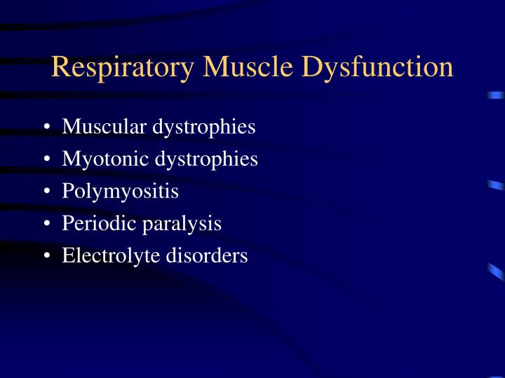 Respiratory Muscle Dysfunction