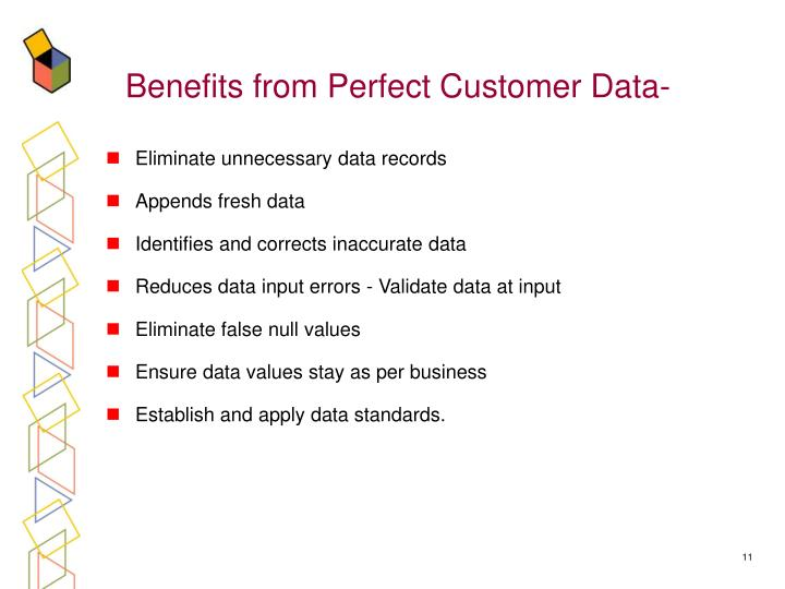 Benefits from Perfect Customer Data-