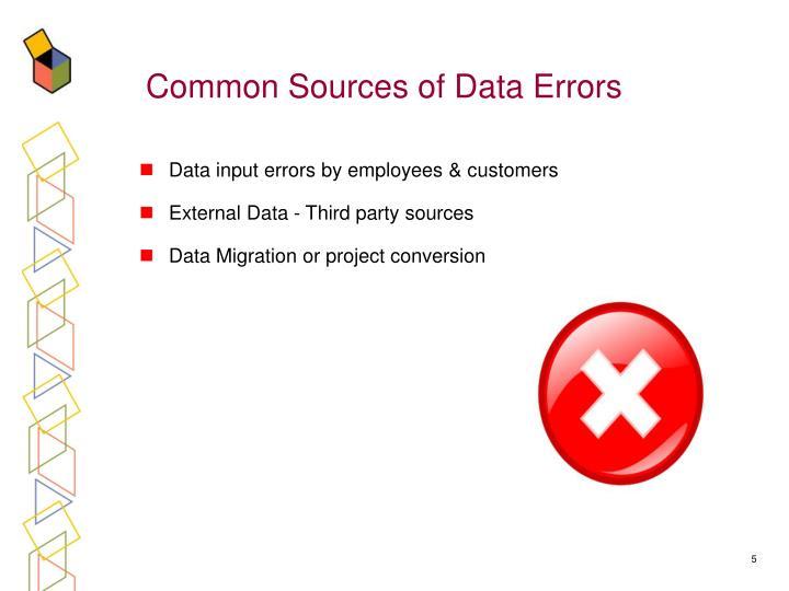 Common Sources of Data Errors