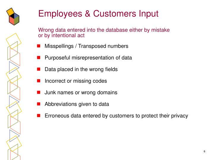 Employees & Customers Input