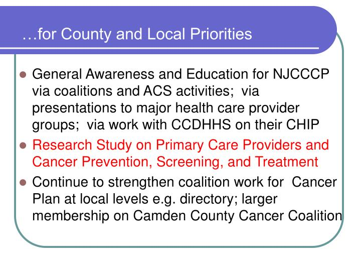 …for County and Local Priorities