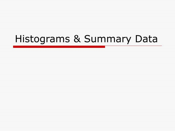 histograms summary data n.