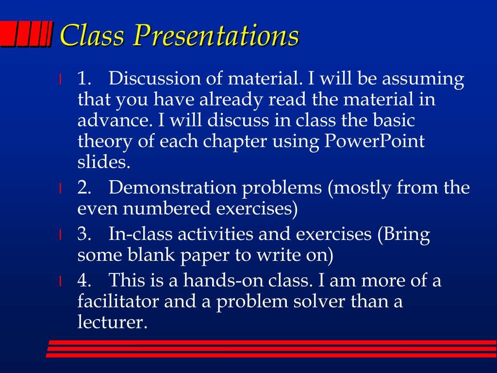 Class Presentations