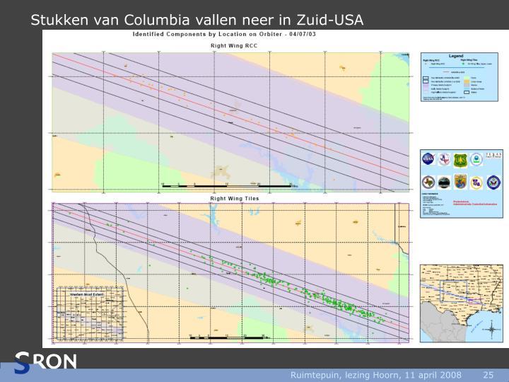 Stukken van Columbia vallen neer in Zuid-USA