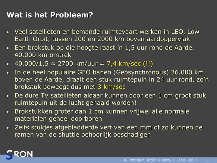 Wat is het Probleem?
