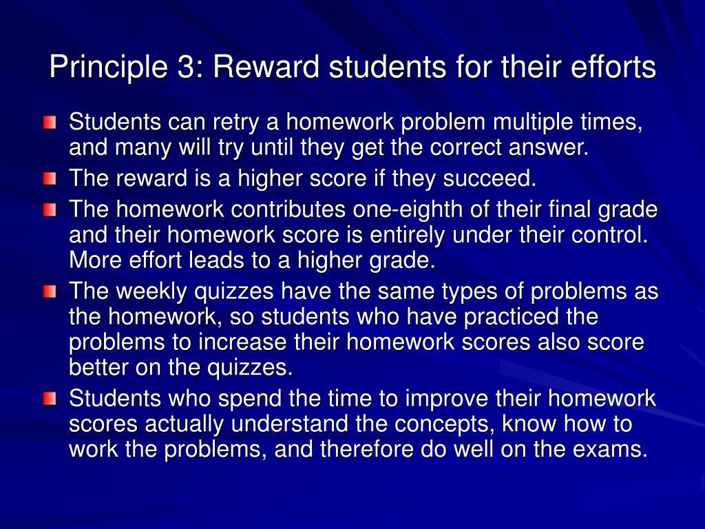 Principle 3: Reward students for their efforts