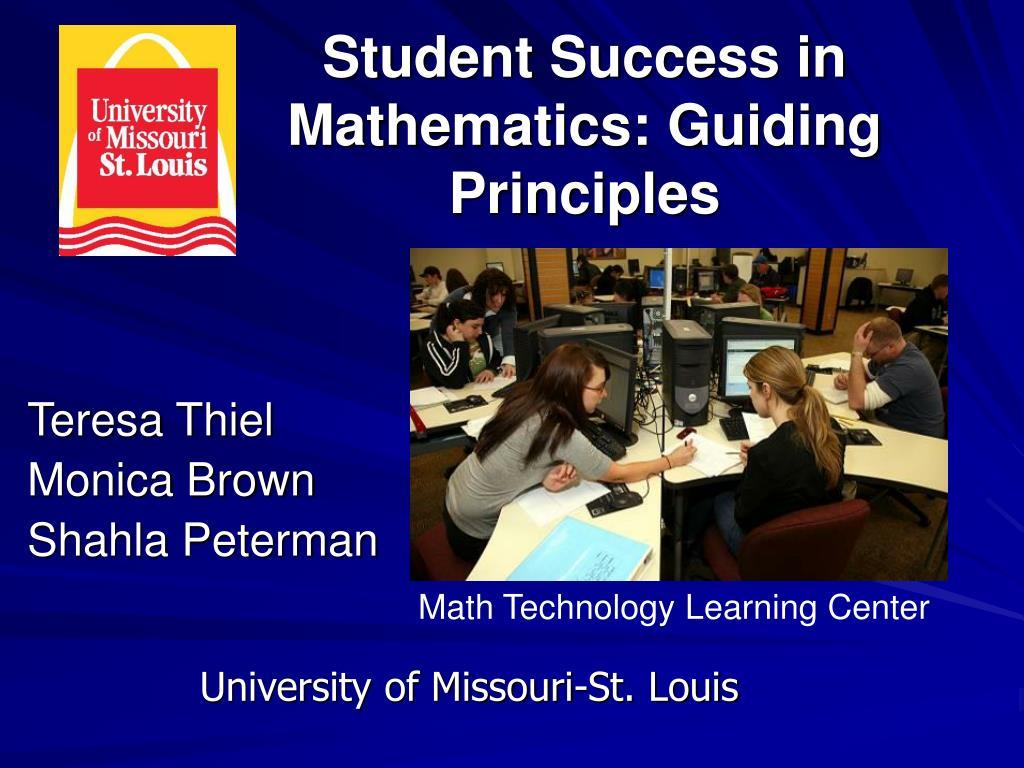 Student Success in Mathematics: Guiding Principles
