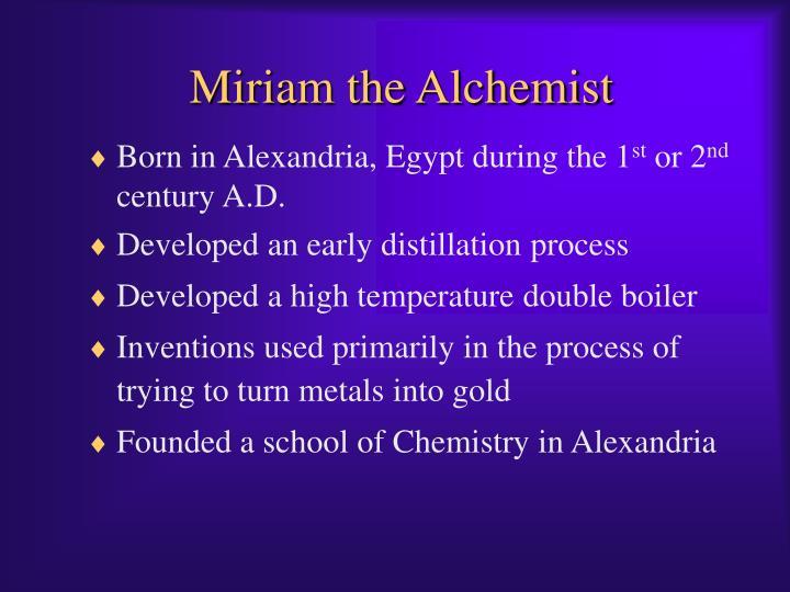 Miriam the Alchemist