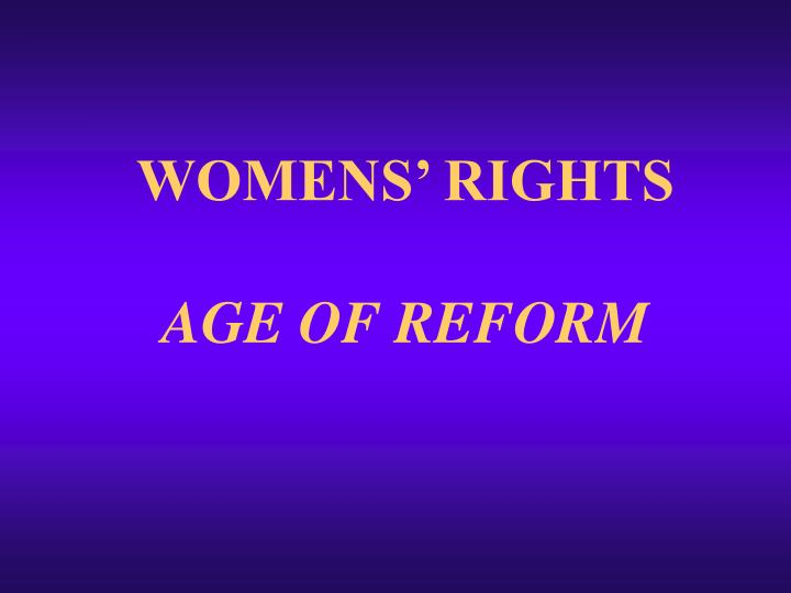 WOMENS' RIGHTS