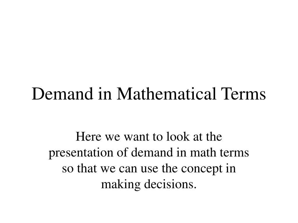 demand in mathematical terms l.