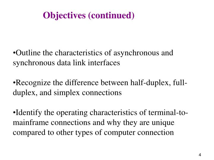 Objectives (continued)
