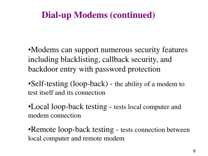 Dial-up Modems (continued)