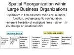 spatial reorganization within large business organizations