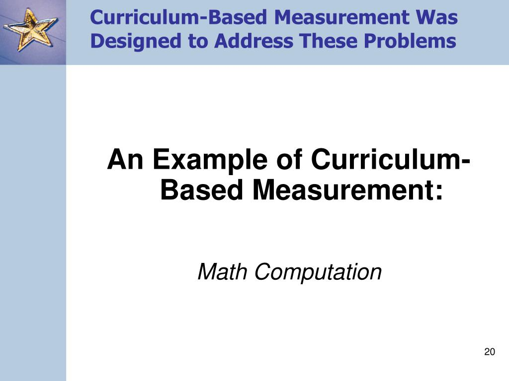 Curriculum-Based Measurement Was Designed to Address These Problems