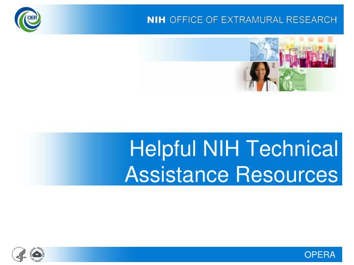 Helpful NIH Technical Assistance Resources