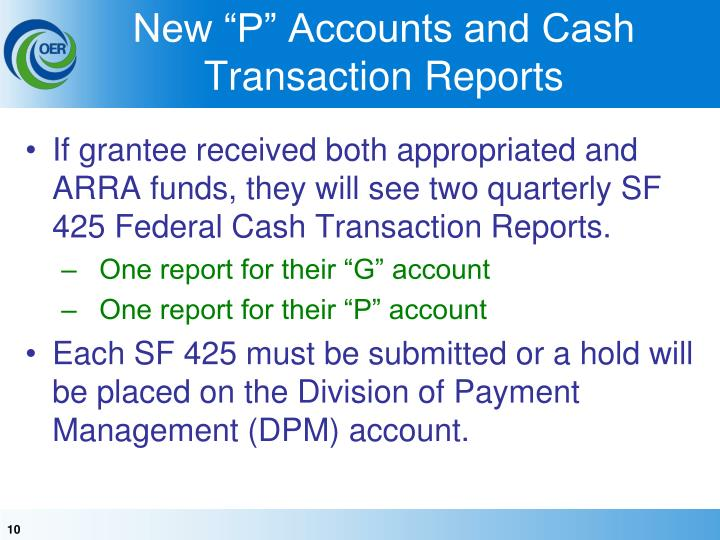 """New """"P"""" Accounts and Cash Transaction Reports"""