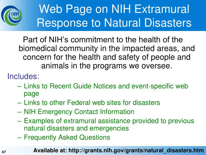 Part of NIH's commitment to the health of the biomedical community in the impacted areas, and concern for the health and safety of people and animals in the programs we oversee.