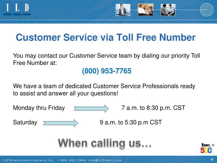 Customer Service via Toll Free Number