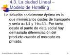 4 3 la ciudad lineal modelo de hotelling28