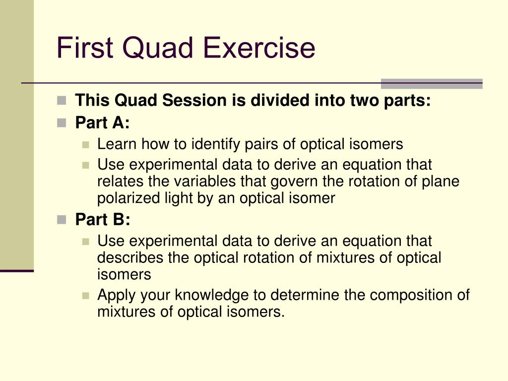 First Quad Exercise
