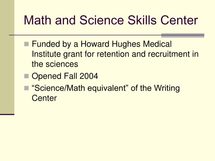 Math and science skills center