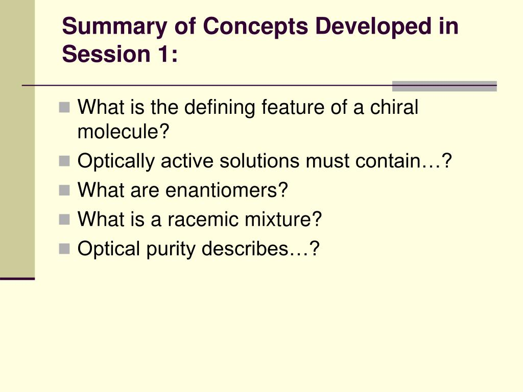 Summary of Concepts Developed in Session 1: